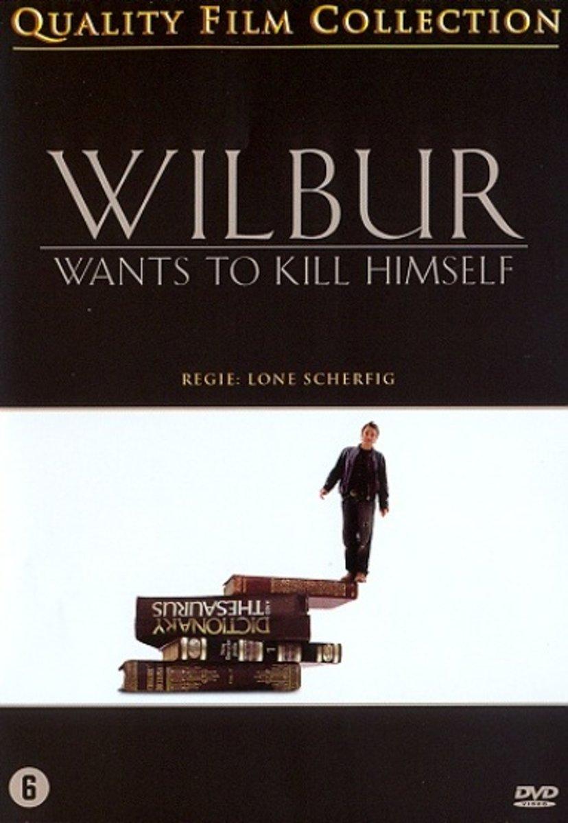 wilbur-wants-to-kill-himself